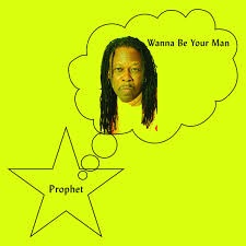 Prophet - Wanna Be Your Man (LP)