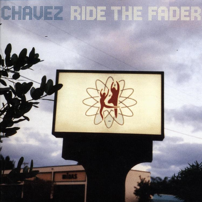 Chavez - Ride the Fader (LP)