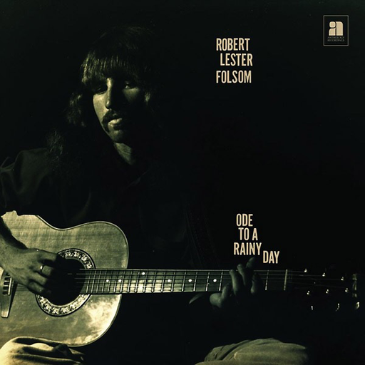 Robert Lester Folsom  Ode To A Rainy Day: Archives 1972-1975 (LP)