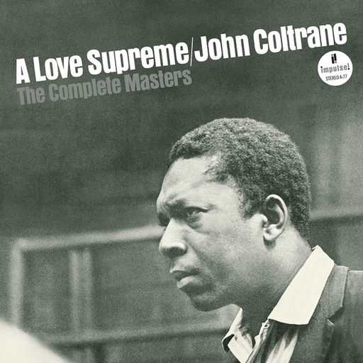 John Coltrane - A Love Supreme: The Complete Masters (Ltd. Ed. 3LP)