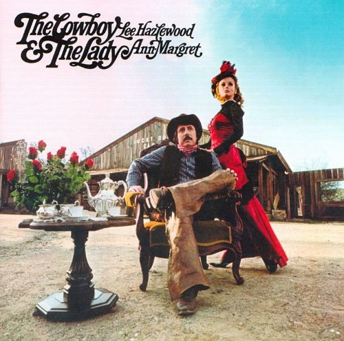 Lee Hazlewood & Ann-Margret* - The Cowboy & The Lady