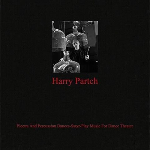 Harry Partch - Plectra And Percussion Dances-Satyr-Play Music For Dance Theater (LP)