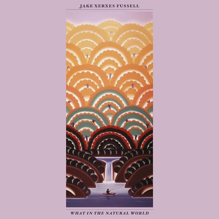 Jake Xerxes Fussell - What In The Natural World (LP)