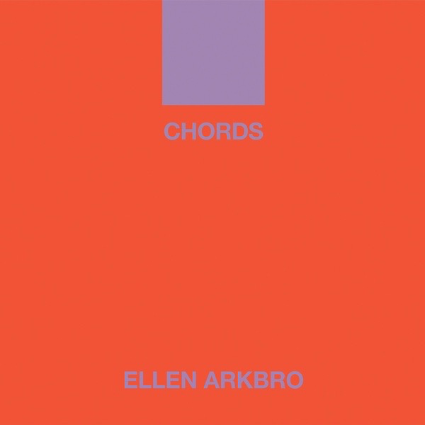 Ellen Arkbro - Chords (Import LP)