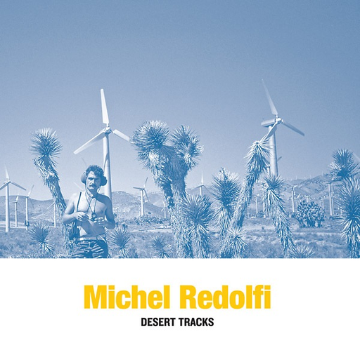 Michel Redolfi - Desert Tracks (LP)
