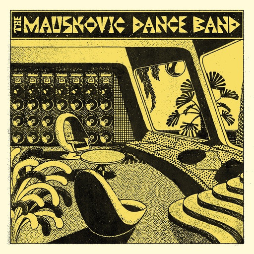 The Mauskovic Dance Band - The Mauskovic Dance Band (Import LP)