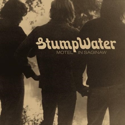 "Stumpwater - Motel in Saginaw (LP + 7"")"