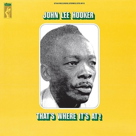 John Lee Hooker - That's Where It's At! (LP)
