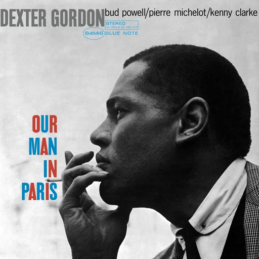 Dexter Gordon - Our Man in Paris (Blue Note 75th Anniversary LP)
