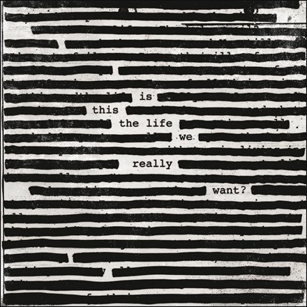 Roger Waters - Is This the Life We Really Want? (2LP)