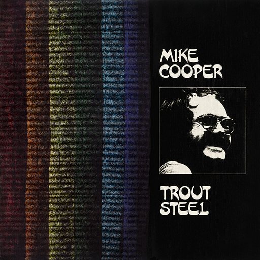 Mike Cooper - Trout Steel (LP)