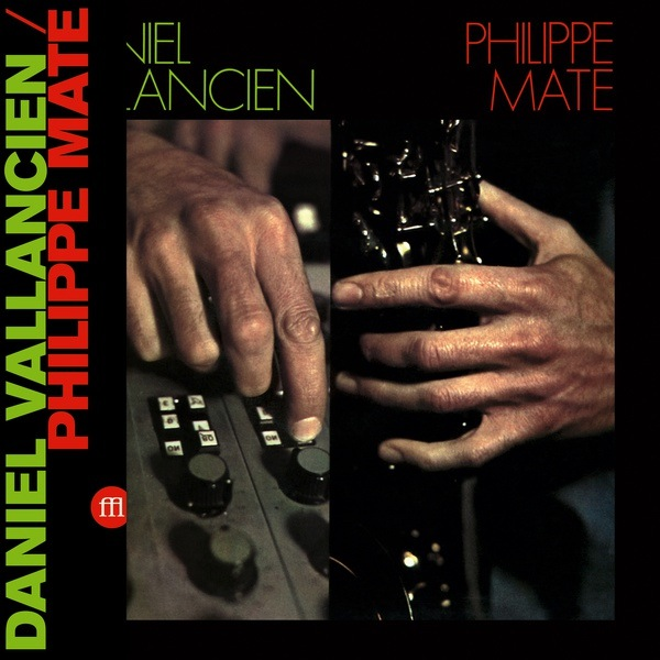 Philippe Mate/Daniel Vallancien - Philippe Mate/Daniel Vallancien (Import LP)