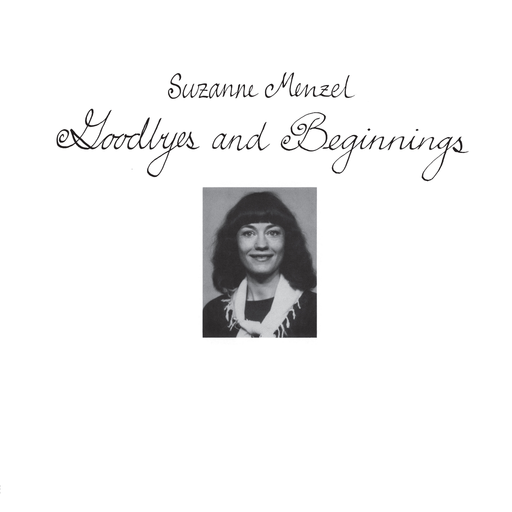 Suzanne Menzel - Goodbyes And Beginnings (LP)