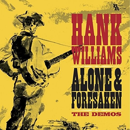 Hank Williams - Alone & Forsaken: The Demos (LP)