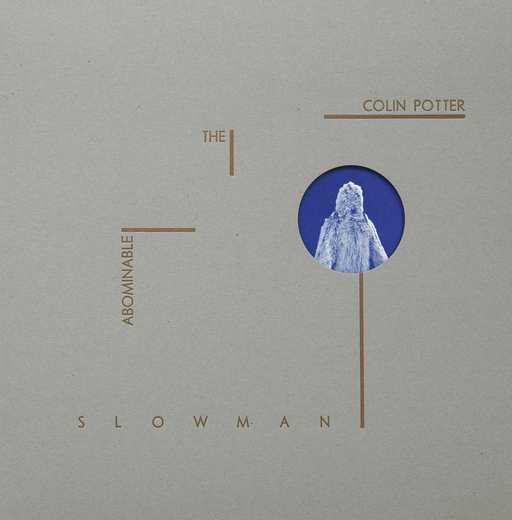 Colin Potter (Nurse With Wound) - The Abominable Slowman (Import LP)