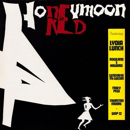 Lydia Lunch - Honeymoon in Red (Limited Edition LP)