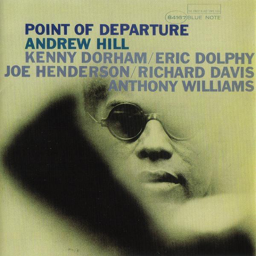 Andrew Hill - Point Of Departure (75th Anniversary LP)