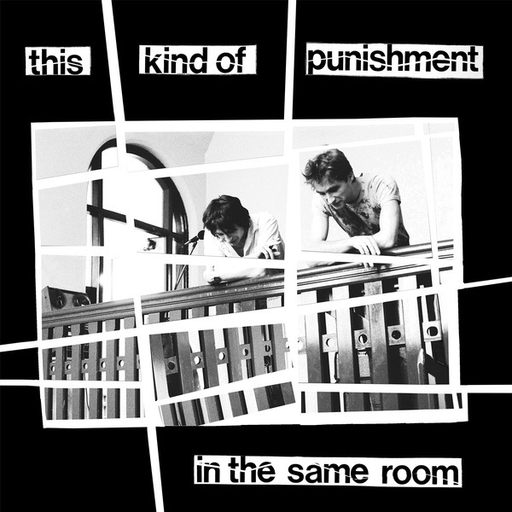 This Kind Of Punishment - In The Same Room (LP)