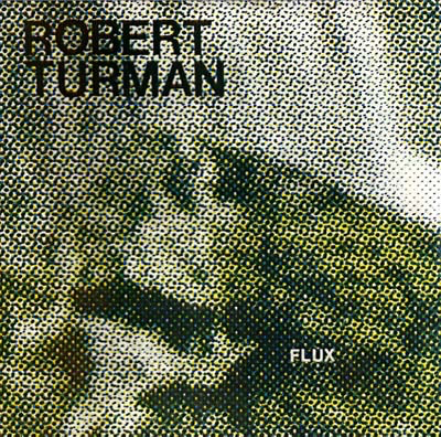Robert Turman - Flux (2LP)