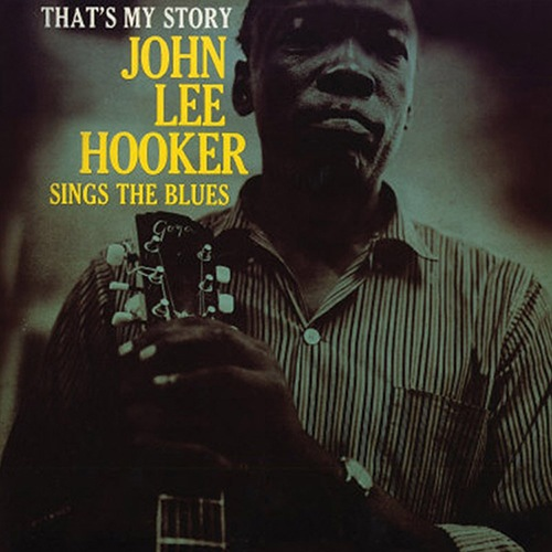 John Lee Hooker - Thats My Story (LP)