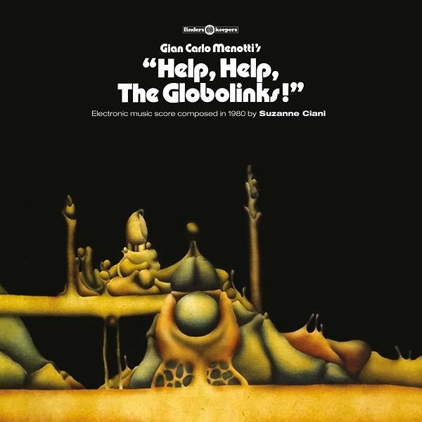 Suzanne Ciani - Help, Help, The Globolinks! (LP)