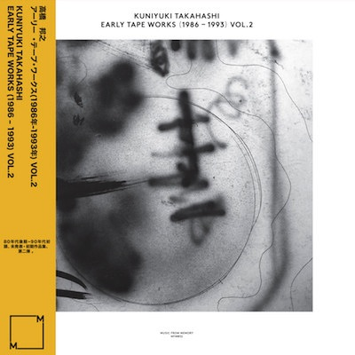Kuniyuki Takahashi - Early Tape Works (1986-1993) Vol. 2 (LP)