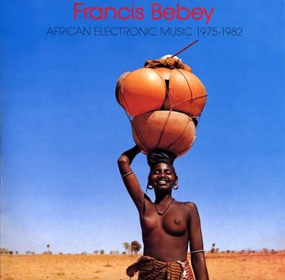 Francis Bebey - African Electronic Music 1975-1982 (2LP)