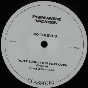 "40 Thieves - Don't Turn It Off (12"")"