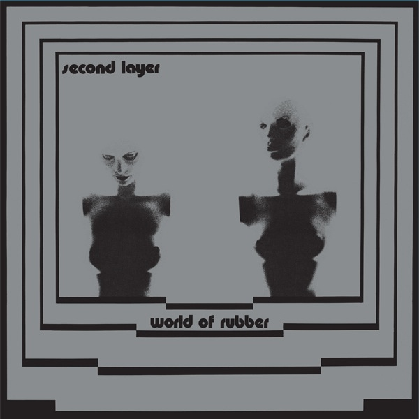 Second Layer - World of Rubber (2LP)