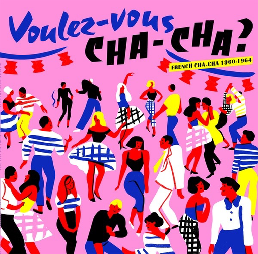Various Artists - Voulez-Vous Cha-Cha?: French Cha-Cha 1960-1964 (Import LP)