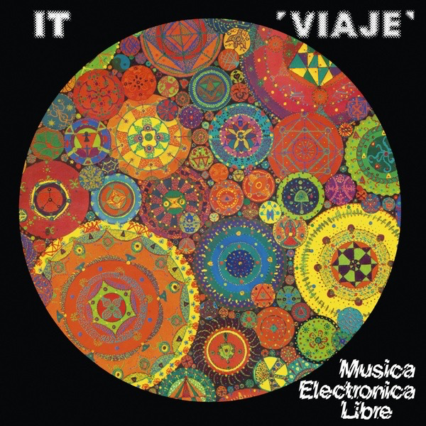 It - Viaje: Musica Electronica Libre (Import LP)