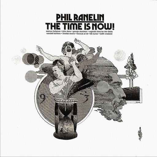 Phil Ranelin - The Time Is Now (Import LP)