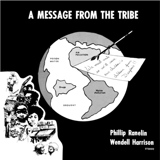 Wendell Harrison & Phil Ranelin - A Message From The Tribe (LP)
