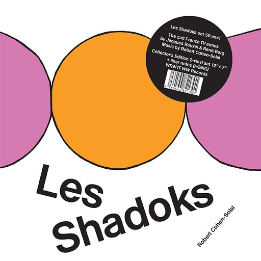 Robert Cohen-Solal - Les Shadoks (LP+7 Import)