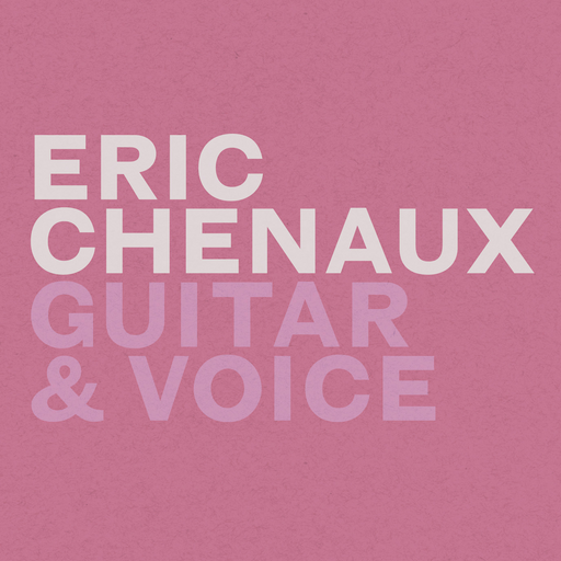 Eric Chenaux - Guitar & Voice (LP)