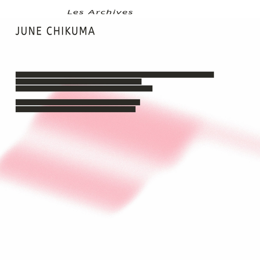 "June Chikuma - Les Archives (LP + 7"")"