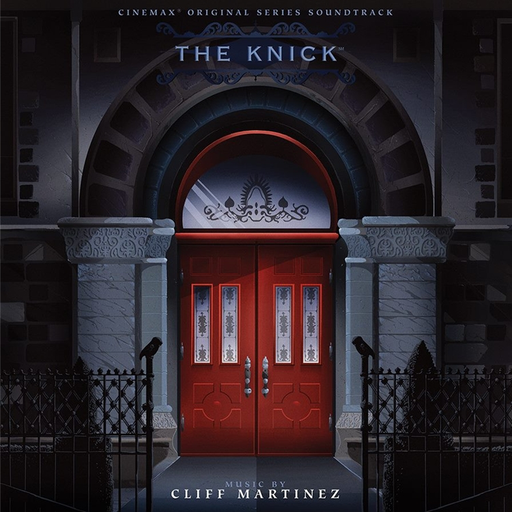 Cliff Martinez - The Knick: Original Series Soundtrack (Limited Edition 2LP)