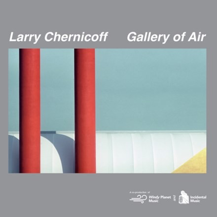 Larry Chernicoff - Gallery Of Air (LP)