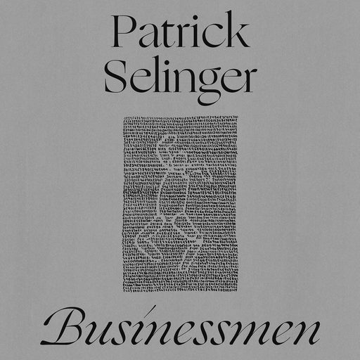 "Patrick Selinger - Businessmen (12"")"