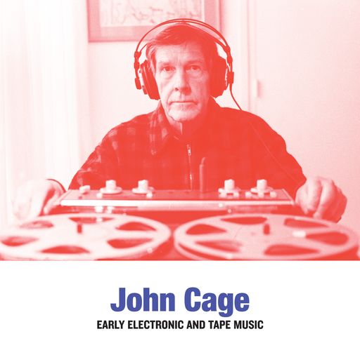 John Cage - Early Electronic and Tape Music (LP)