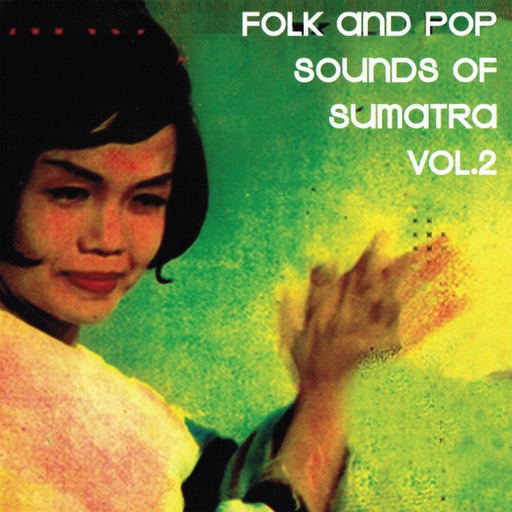 Various Artists - Folk and Pop Sounds of Sumatra Vol. 2 (2LP)