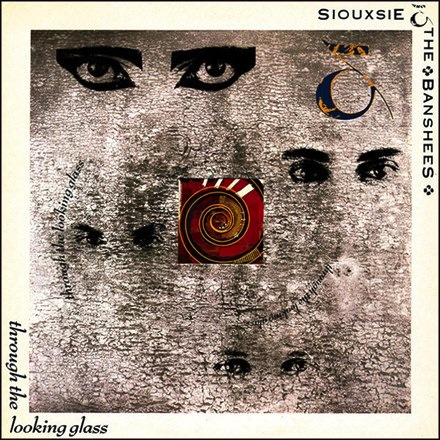 Siouxsie and the Banshees - Through The Looking Glass (180g LP)