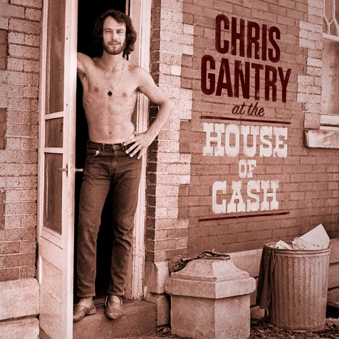 Chris Gantry - At the House Of Cash (LP)