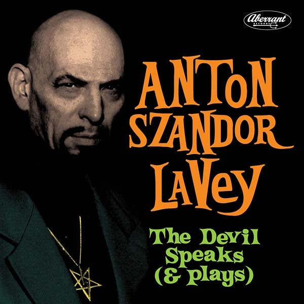 Anton Szandor Lavey - The Devil Speaks (& Plays) (LP)