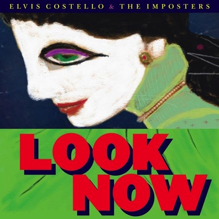 Elvis Costello and the Imposters - Look Now (LP)
