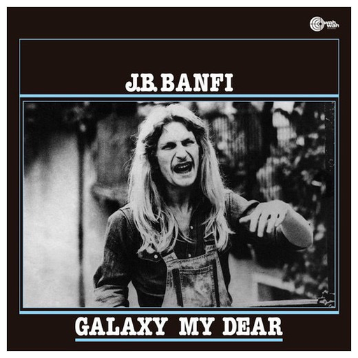 J.B. Banfi  Galaxy My Dear  (Import LP)