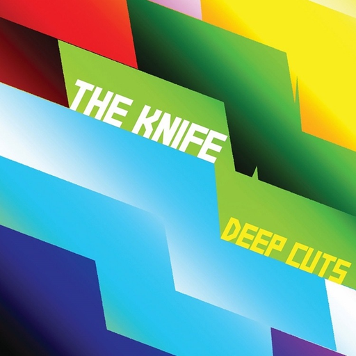 The Knife - Deep Cuts (2LP)