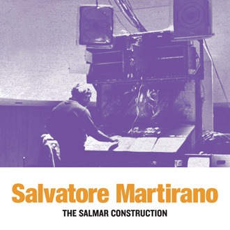 Salvatore Martirano - The SalMar Construction (LP)