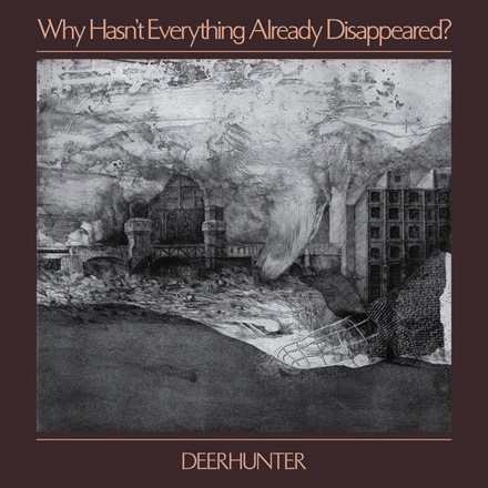Deerhunter - Why Hasn't Everything Already Disappeared? (Grey LP)