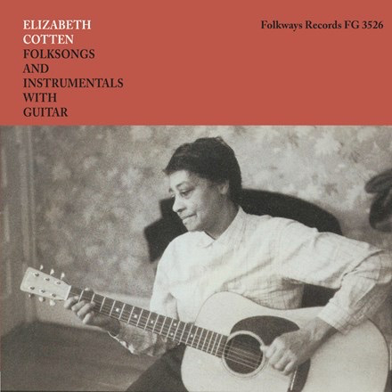Elizabeth Cotten - Folksongs and Instrumentals with Guitar (LP)